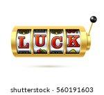 luck word on slot machine...   Shutterstock .eps vector #560191603
