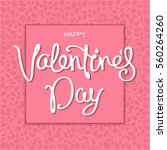 happy valentine's day. greeting ... | Shutterstock .eps vector #560264260