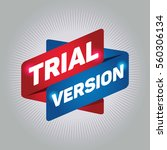 trial version arrow tag sign | Shutterstock .eps vector #560306134