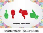 set of icons  thumb up  thumb...   Shutterstock .eps vector #560340808