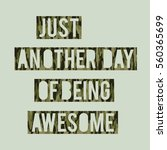 awesome slogan typography  tee... | Shutterstock .eps vector #560365699