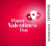 happy valentine's day card.... | Shutterstock .eps vector #560395438