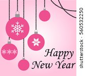 happy new year pink balls... | Shutterstock . vector #560532250