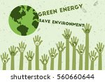 save environment and green... | Shutterstock .eps vector #560660644