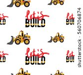 seamless pattern with bulldozer ... | Shutterstock .eps vector #560706874