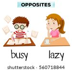 opposite words for busy and... | Shutterstock .eps vector #560718844