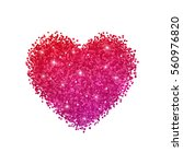heart glitter with red purple...   Shutterstock . vector #560976820