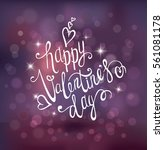 valentines day lettering... | Shutterstock .eps vector #561081178