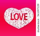 happy valentines day. heart... | Shutterstock .eps vector #561097159