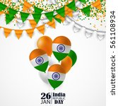 india republic day celebration. ... | Shutterstock .eps vector #561108934