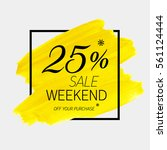 sale weekend 25  off sign over... | Shutterstock .eps vector #561124444
