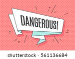 Ribbon banner with text Dangerous for emotion, blame and curiosity. Retro hand drawn design element for banner, advertising, poster in pop art style on dot colorful background. Vector Illustration | Shutterstock vector #561136684