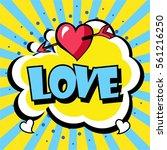 comic speech bubble. love... | Shutterstock .eps vector #561216250