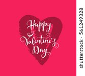 hand drawn romantic lettering.... | Shutterstock .eps vector #561249328