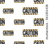 seamless pattern with caution...   Shutterstock .eps vector #561301438