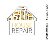 home repair. construction tools.... | Shutterstock .eps vector #561334120