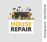 home repair. construction tools.... | Shutterstock .eps vector #561334150