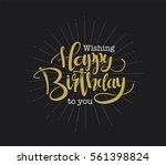 happy birthday greeting card... | Shutterstock .eps vector #561398824
