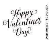valentines day handwritten... | Shutterstock .eps vector #561410014