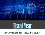 fiscal year   hand writing word ... | Shutterstock . vector #561594664