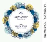 flower romantic round frame.... | Shutterstock .eps vector #561603214