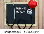 medical record wording on chalk ... | Shutterstock . vector #561666544