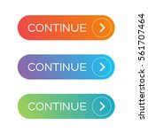 continue button set  | Shutterstock .eps vector #561707464