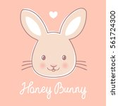 Stock vector vector little cute rabbit on pink background with text honey bunny 561724300