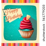 birthday card with cupcake.... | Shutterstock .eps vector #561779203