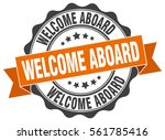 welcome aboard. stamp. sticker. ... | Shutterstock .eps vector #561785416