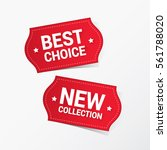 best choice and new collection... | Shutterstock .eps vector #561788020