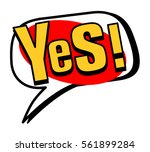 yes  speech bubble in retro... | Shutterstock .eps vector #561899284