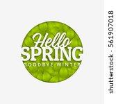hello spring typographic design | Shutterstock .eps vector #561907018