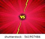 comic book versus high... | Shutterstock .eps vector #561907486
