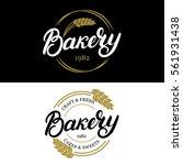 bakery hand written lettering... | Shutterstock .eps vector #561931438