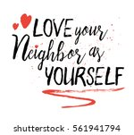 love your neighbor as yourself... | Shutterstock .eps vector #561941794