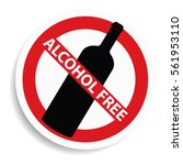 alcohol free sign on white... | Shutterstock . vector #561953110