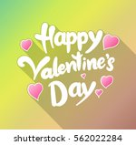 happy valentine's day lettering ... | Shutterstock .eps vector #562022284
