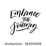 embrace the journey postcard.... | Shutterstock .eps vector #562043638