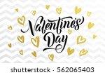 luxury gold valentine day text... | Shutterstock .eps vector #562065403