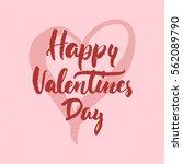 happy valentines day   love... | Shutterstock .eps vector #562089790