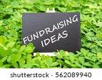 """""""fundraising ideas"""" word...   Shutterstock . vector #562089940"""