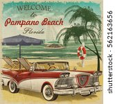 welcome to pompano beach... | Shutterstock . vector #562163656