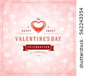 happy valentines day greeting... | Shutterstock .eps vector #562243354