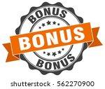 bonus. stamp. sticker. seal.... | Shutterstock .eps vector #562270900