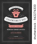 happy valentines day party... | Shutterstock .eps vector #562276333