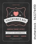 happy valentines day party... | Shutterstock .eps vector #562276450