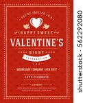 happy valentines day party... | Shutterstock .eps vector #562292080