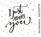 I Just Adore You. Romantic...