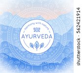 vector ayurveda illustration... | Shutterstock .eps vector #562421914